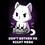 Don't Bother Me Right Meow T-shirt TeeTurtle black t-shirt featuring a white cat playing video games with shirt text