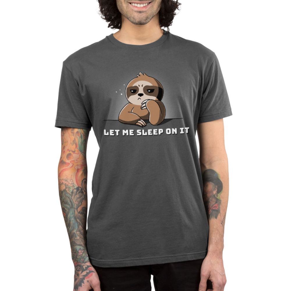 Let Me Sleep On It men's t-shirt model TeeTurtle gray t-shirt featuring a pensive and sleep looking brown sloth with shirt text