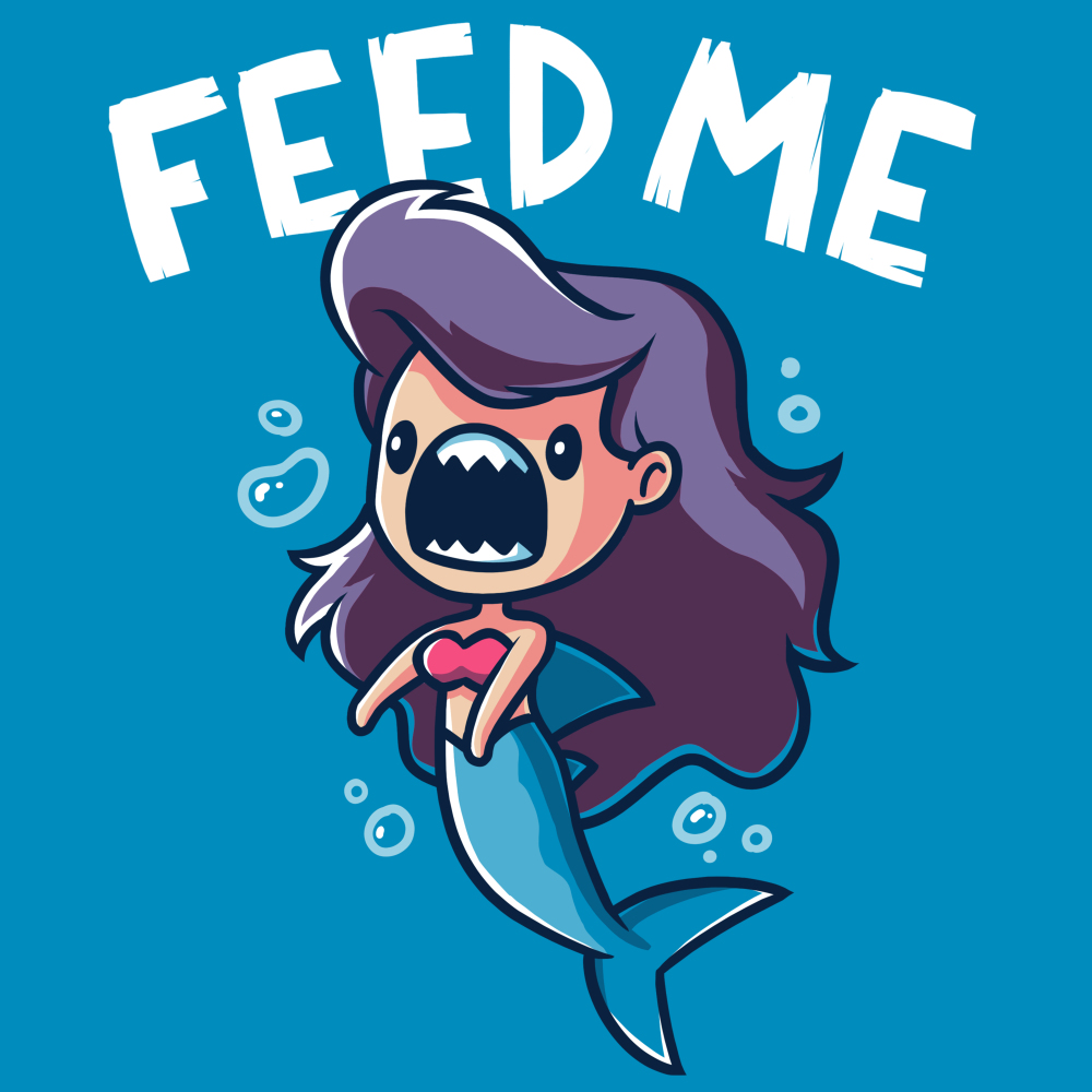 Feed Me! (Mermaid Shark) T-shirt TeeTurtle blue t-shirt featuring a mermaid with shark teeth with shirt text