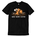 Need More Coffee T-shirt TeeTurtle black t-shirt featuring a crazy looking squirrel drinking coffee with coffee cups surrounding him and shirt text