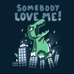 Somebody Love Me! t-shirt TeeTurtle navy t-shirt featuring am angry dinosaur smashing through a city