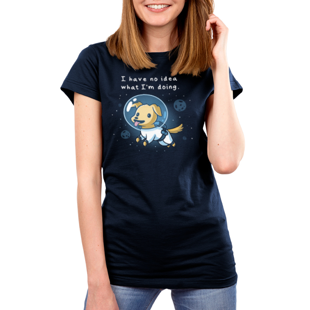 I Have No Idea What I'm Doing Women's t-shirt model TeeTurtle navy t-shirt featuring a puppy in space with an astronaut suit on with planets and stars around him