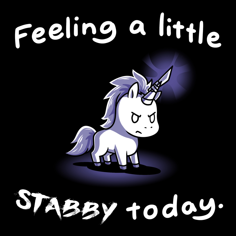 Feeling a little stabby today t-shirt TeeTurtle black t-shirt featuring a unicorn with a knife taped to his horn