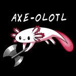 Axe-olotl t-shirt TeeTurtle black t-shirt featuring an axolotl holding an axe