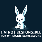 I'm Not Responsible For My Facial Expressions t-shirt TeeTurtle navy t-shirt featuring an angry looking white bunny
