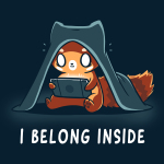 I Belong Inside t-shirt TeeTurtle navy t-shirt featuring a wide eyed fox with a blanket over its head staring at a video game screen