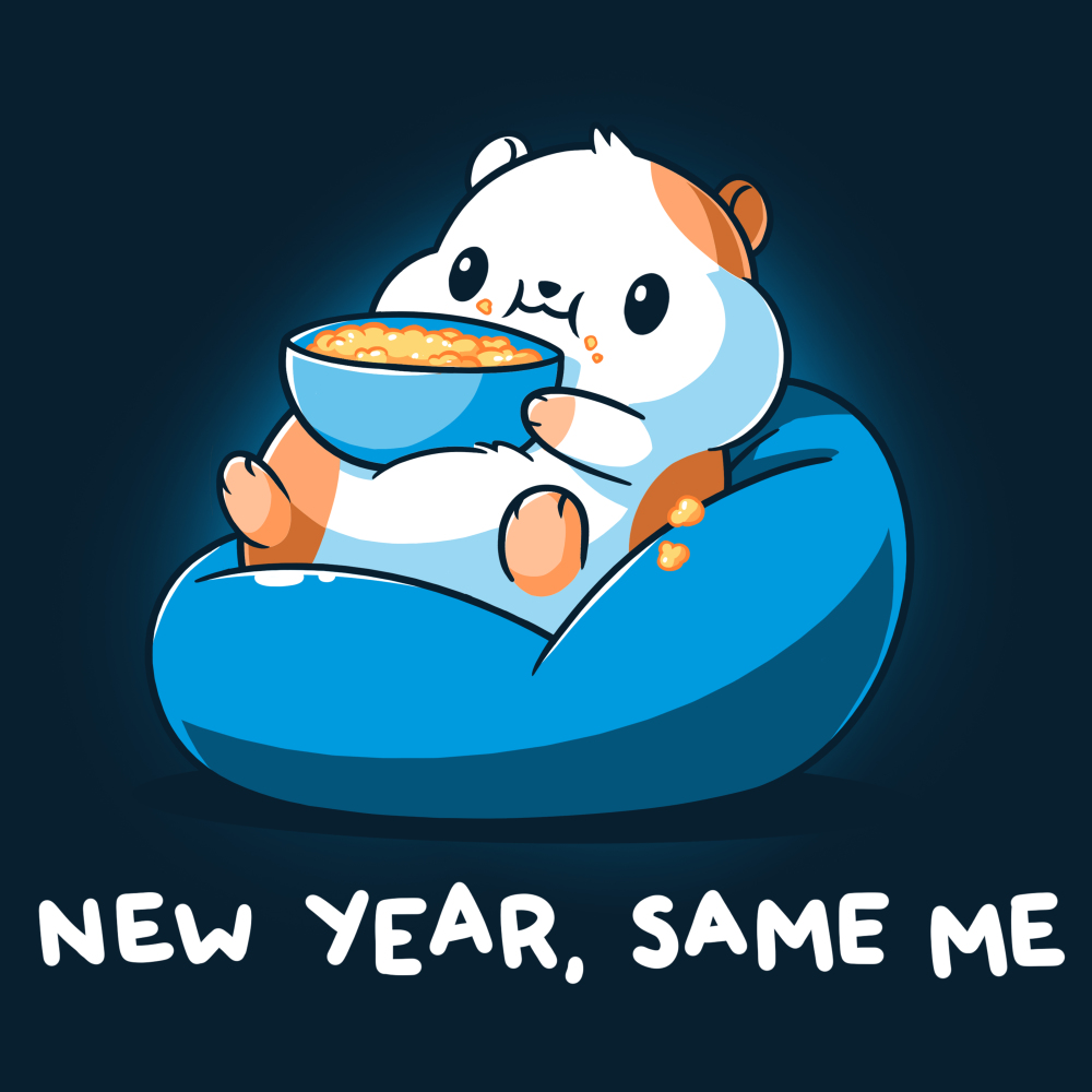 New Year Same Me t-shirt TeeTurtle navy t-shirt featuring a chubby looking hamster sitting in a bean bag chair eating popcorn which is all over his face and lap