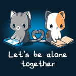 Let's Be Alone Together t-shirt TeeTurtle navy t-shirt featuring two cats creating a heart with their tails, one sitting and reading, and the other sitting and playing video games