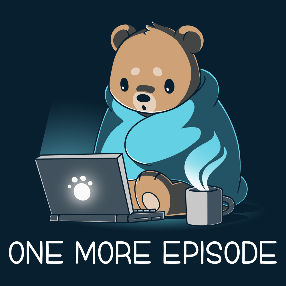 One More Episode t-shirt TeeTurtle navy t-shirt featuring a Bear wrapped in a blanket with a cup of coffee next to him starring at a computer screen