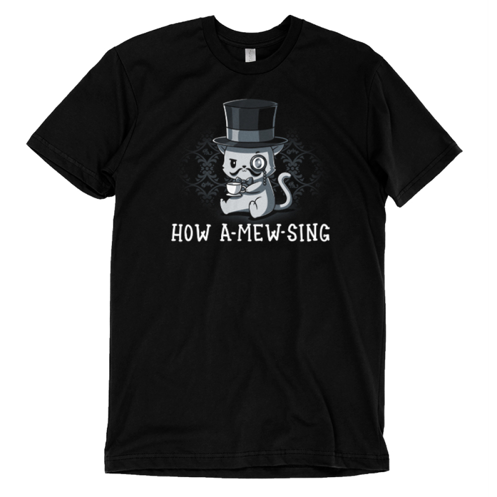 How A-mew-sing t-shirt TeeTurtle black t-shirt featuring a cat with a top hat, mustache, and monocle with a cup of tea
