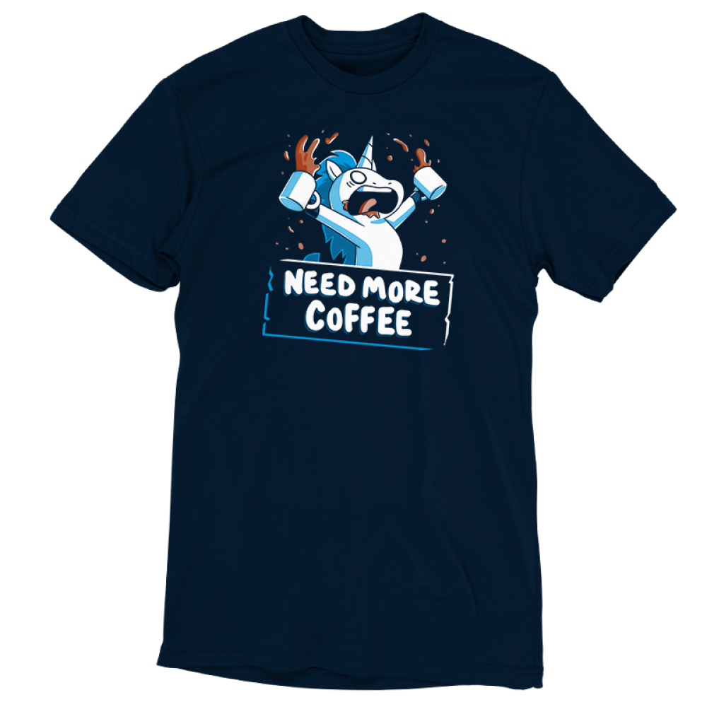 Need More Coffee (Unicorn) t-shirt TeeTurtle navy t-shirt featuring an enraged white uicorn with a blue mane with coffee around his mouth, and is holding up and waving two cups of coffee that's spilling all over the place.