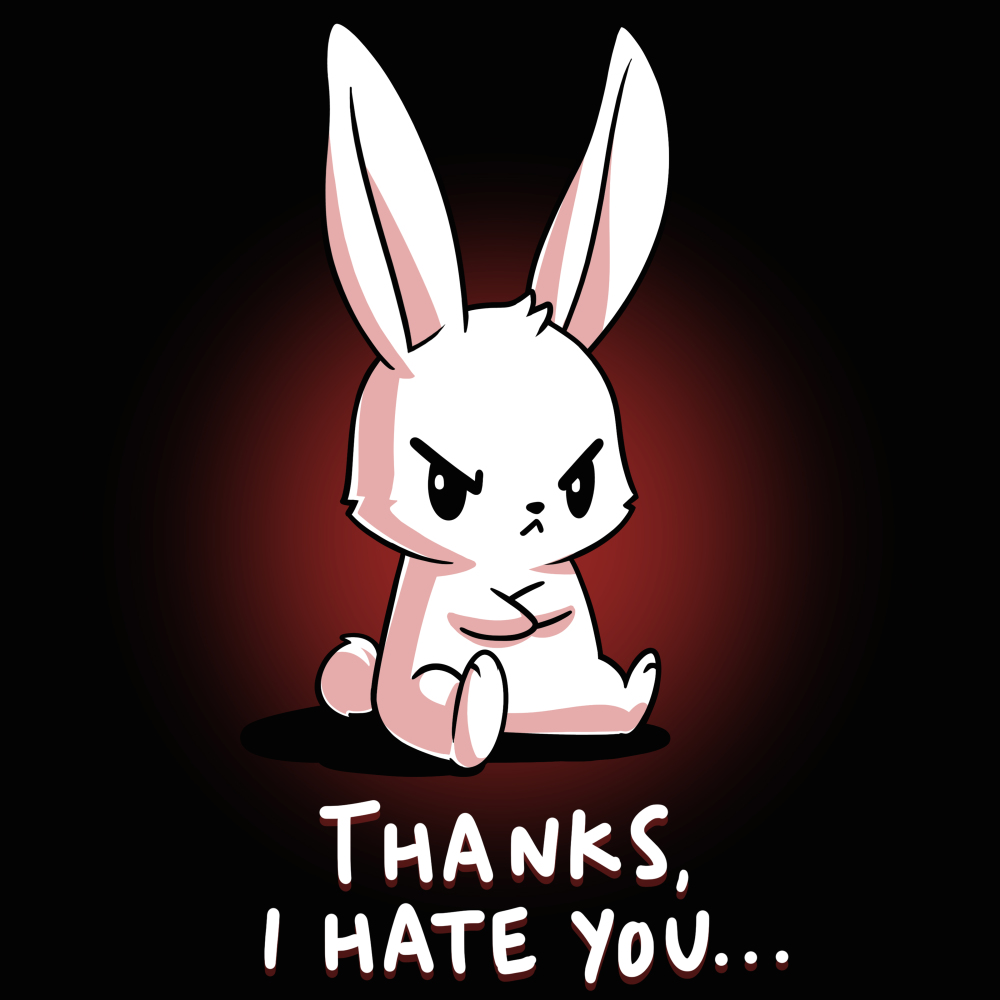 Thanks, I Hate You t-shirt TeeTurtle black t-shirt featuring an angry looking bunny sitting with his arms crossed