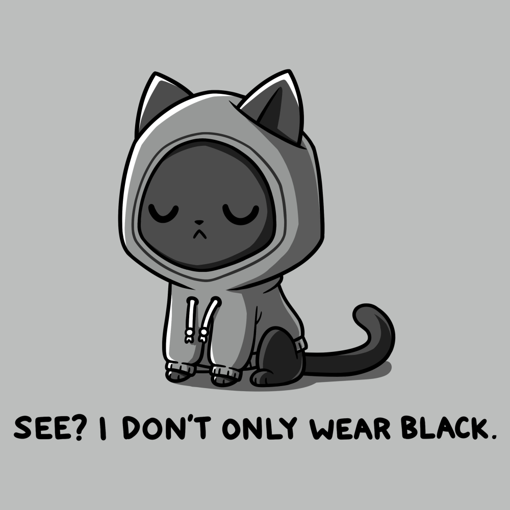 I Don'y Only Wear Black t-shirt TeeTurtle light gray t-shirt featuring a black cat with a sassy face in a gray hoodie