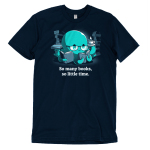 So Many Books, So Little Time (Octopus) t-shirt TeeTurtle navy t-shirt featuring a blue octopus in reading glasses with three books in his tentacles and a cup of coffee in another surrounded by stacks of books