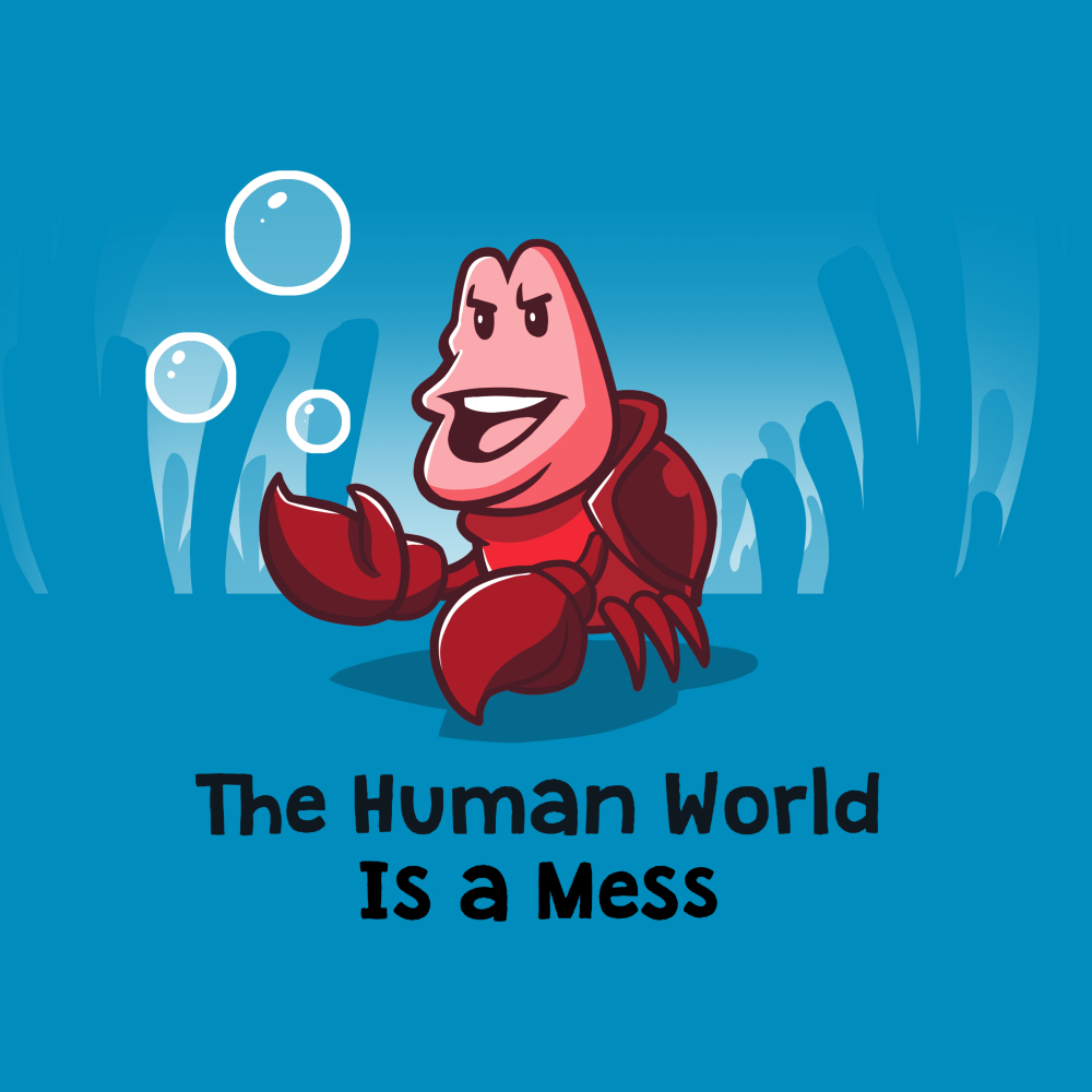 The Human World is a Mess t-shirt officially licensed cobalt blue Disney t-shirt featuring Sebastian from the Little Mermaid standing on the ocean floor with bubbles around him