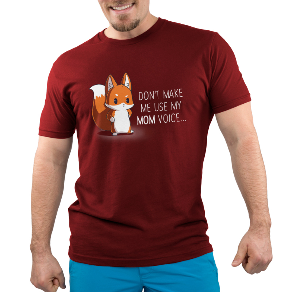 Don't Make Me Use My Mom Voice Men's t-shirt model TeeTurtle garnet red t-shirt featuring an upset looking fox with her arms on her hips