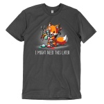 I Might Need This Later t-shirt TeeTurtle charcoal t-shirt featuring a fox carrying tons of gaming supplies like potions, arrows, hats, and more with it all spilling out of his hands