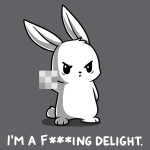 I'm a F***ing Delight t-shirt TeeTurtle charcoal t-shirt featuring a bunny holding up the finger with it blurred out