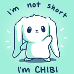 I'm Not Short, I'm Chibi! t-shirt TeeTurtle chill blue t-shirt featuring a white bunny waving with its ears flopped over