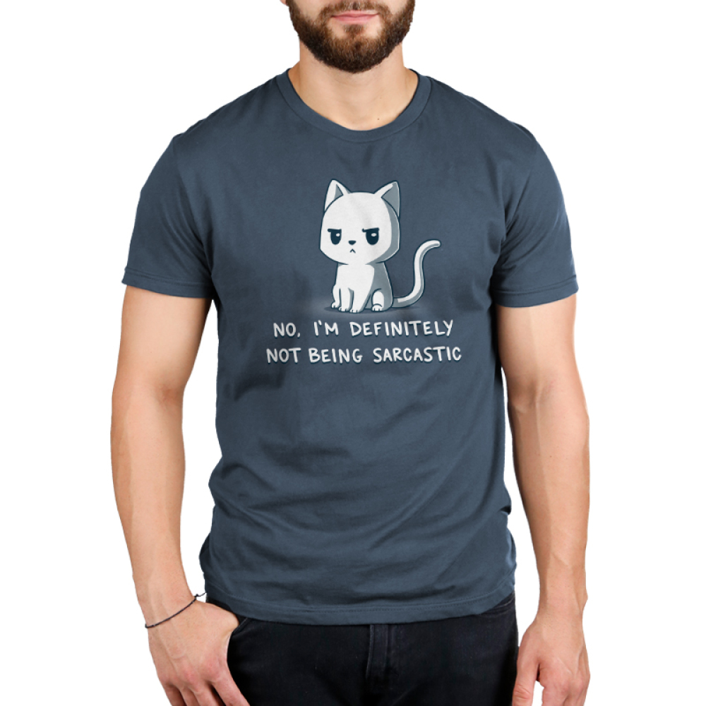 No, I'm Definitely Not Being Sarcastic Men's t-shirt model TeeTurtle denim blue t-shirt featuring a white sassy looking cat
