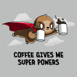 Coffee Gives Me Super Powers t-shirt TeeTurtle silver t-shirt featuring a sloth with a red cape on holding two mugs full of coffee flying through the air