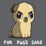 For Pug's Sake t-shirt TeeTurtle charcoal t-shirt featuring an angry looking pug sitting down