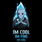 I'm Cool. I'm Fine. I'm Cool. t-shirt officially licensed black Disney t-shirt featuring blue-flamed Hades from Hercules with his palms together looking grumpy and with a skull resting on his forearm.