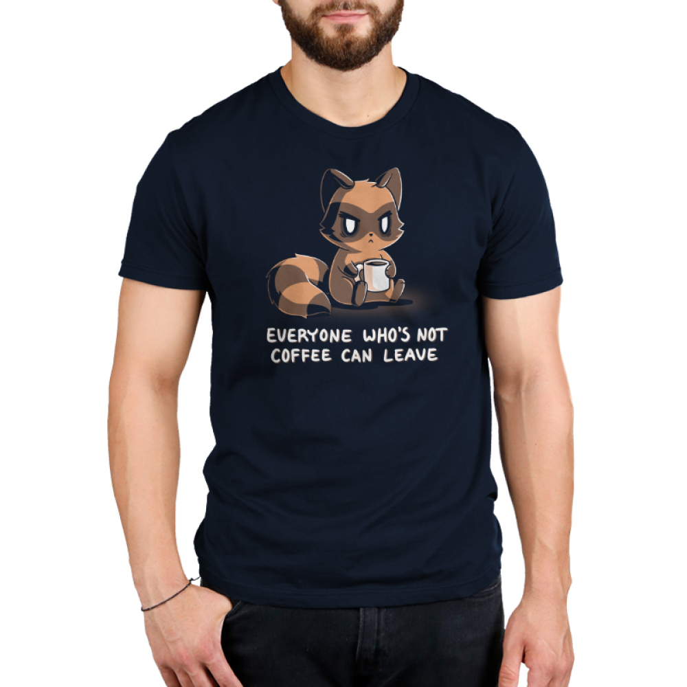 Everyone Who's Not Coffee Can Leave Men's t-shirt model TeeTurtle navy t-shirt featuring a tired looking raccoon sitting down holding a white coffee mug