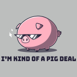 I'm Kind of a Pig Deal t-shirt TeeTurtle silver t-shirt featuring a big pink pig with sunglasses on and two sparkles next to his sunglasses