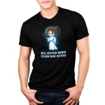 Well-Behaved Women Seldom Make History Men's t-shirt model officially licensed black Star Wars t-shirt featuring Princess Leia smirking in her white dress and a gun in her hand