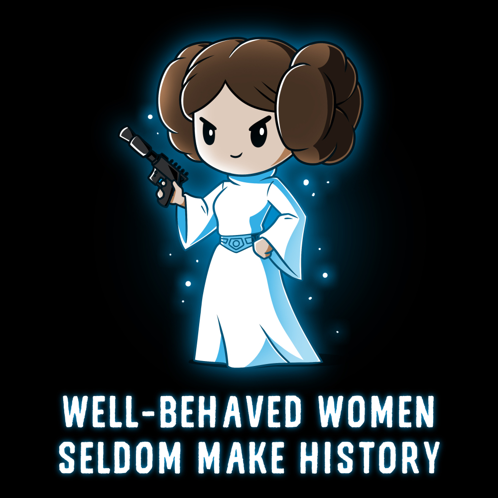 Well-Behaved Women Seldom Make History t-shirt officially licensed black Star Wars t-shirt featuring Princess Leia smirking in her white dress and a gun in her hand