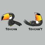 Toucan't t-shirt TeeTurtle silver t-shirt featuring a Toucan standing up with a smile and another toucan laying down frowning