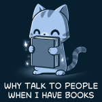 Why Talk to People When I Have Books  t-shirt TeeTurtle navy t-shirt featuring a gray tabby cat happily holding up a sparkling dark gray book in front of him.