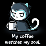My Coffee Matches My Soul t-shirt TeeTurtle black t-shirt featuring a tired and angry looking cat in a grim reaper cloak holding a big cup of coffee