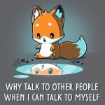 Talking to Myself t-shirt TeeTurtle charcoal t-shirt featuring a cute fox looking down at its reflection in a puddle