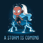 A Storm is Coming t-shirt officially licensed navy t-shirt featuring Storm hovering over the ground with lightening coming from her hands