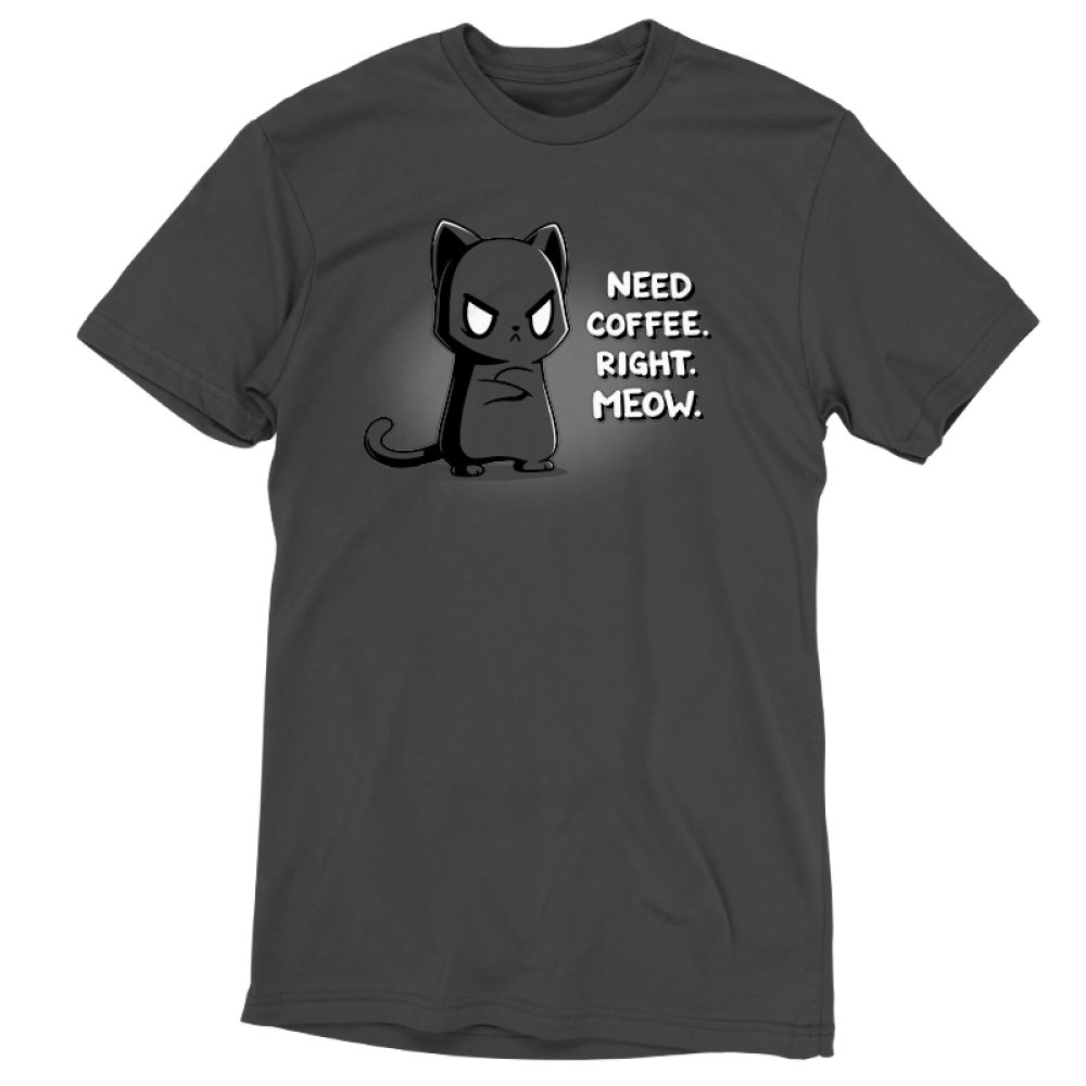 Need Coffee. Right Meow. t-shirt TeeTurtle charcoal t-shirt featuring a grumpy black cat with eyebags standing up with its arms crossed.