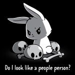 Do I Look Like a People Person t-shirt TeeTurtle black t-shirt featuring a murderous-looking white bunny looking over its shoulder and is surrounded by a pile of skulls and bones.