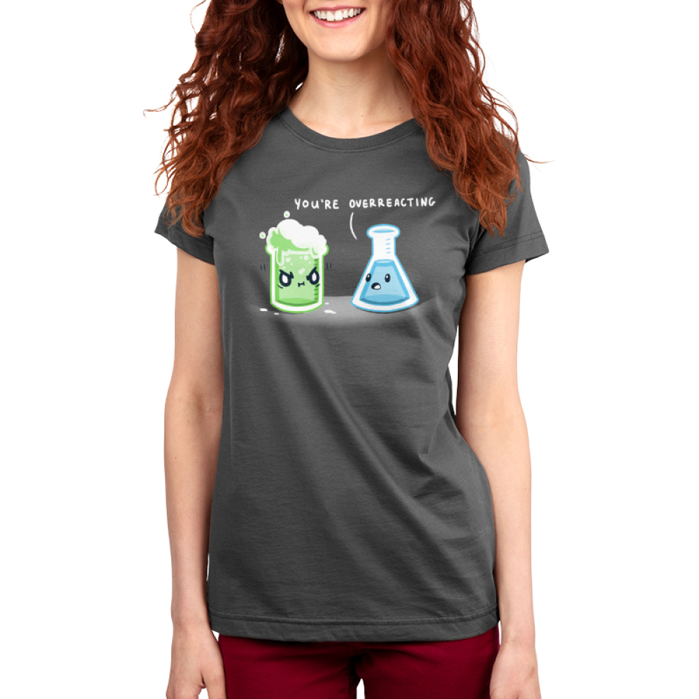You're Overreacting Women's t-shirt model TeeTurtle charcoal t-shirt featuring a science beaker with green bubbling liquid with an angry face and a worried looking flask with blue liquid