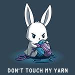 Don't Touch My Yarn t-shirt TeeTurtle denim blue t-shirt featuring an angry white bunny sitting down and protectively holding onto a pile of blue and purple yarn.