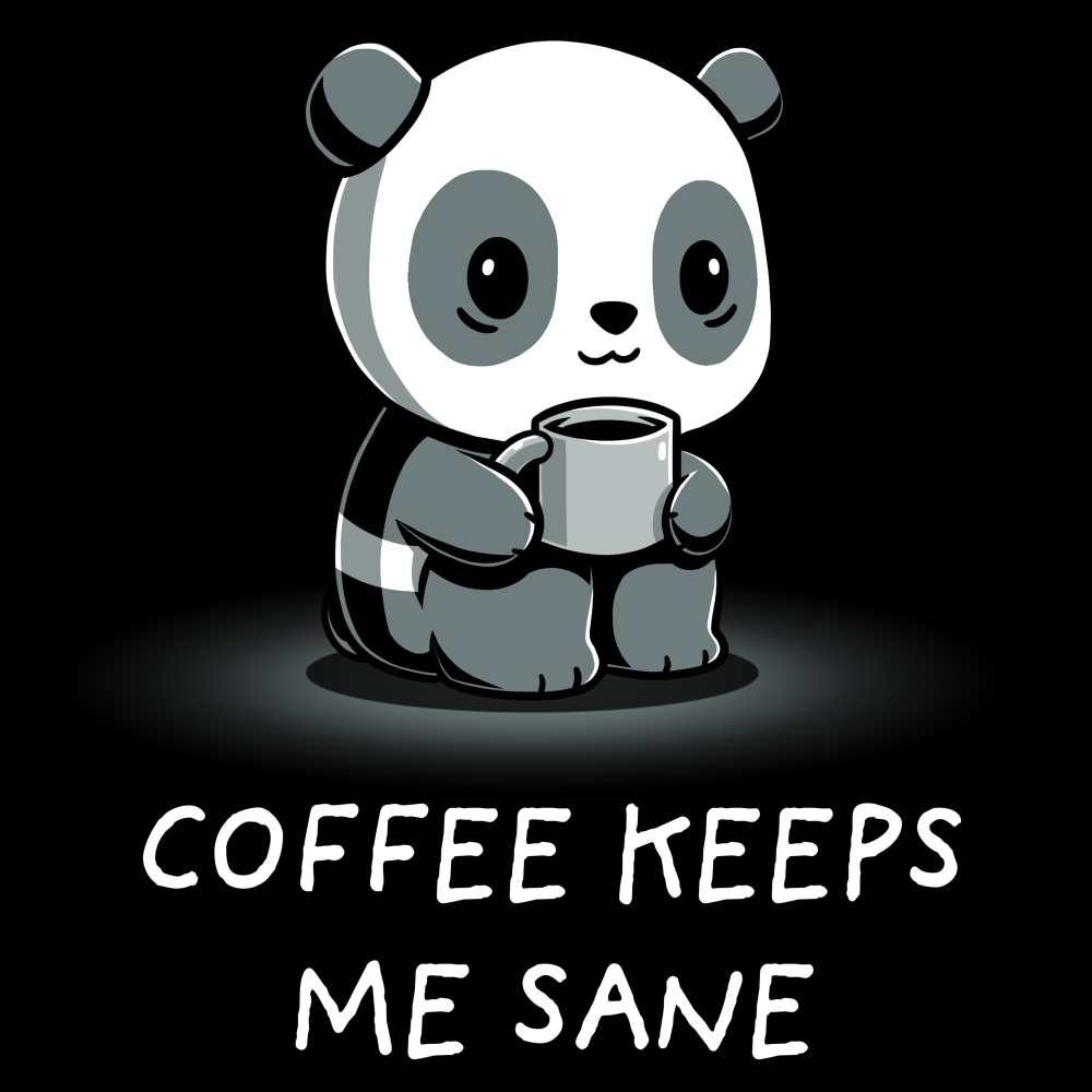 Coffee Keeps Me Sane t-shirt TeeTurtle black t-shirt featuring an anxious looking panda holding a cup of coffee