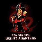 You Say Evil Like It's a Bad Thing t-shirt officially licensed black Disney t-shirt featuring Jafar with his staff and one arm on his hip with his parrot on his shoulder
