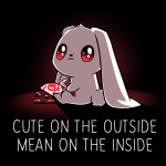 Cute on the Outside, Mean on the Inside black t-shirt featuring a white bunny with wide, crazy, red eyes and an innocent expression holding a red crayon and a red skull drawing with broken red crayons on the floor.