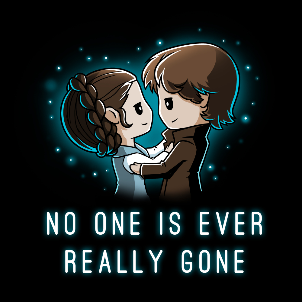 No One is Ever Really Gone t-shirt officially licensed Star Wars black t-shirt featuring Princess Leia in the arms of Han Solo with a blue haze behind them in the shape of a heart