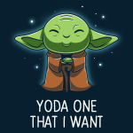 Yoda One That I Want t-shirt TeeTurtle original t-shirt featuring Yoda connecting with the force and closing his eyes