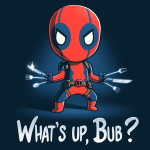 What's Up, Bub tshirt officially licensed navy tshirt featuring Deadpool parodying wolveriines claws with utensils