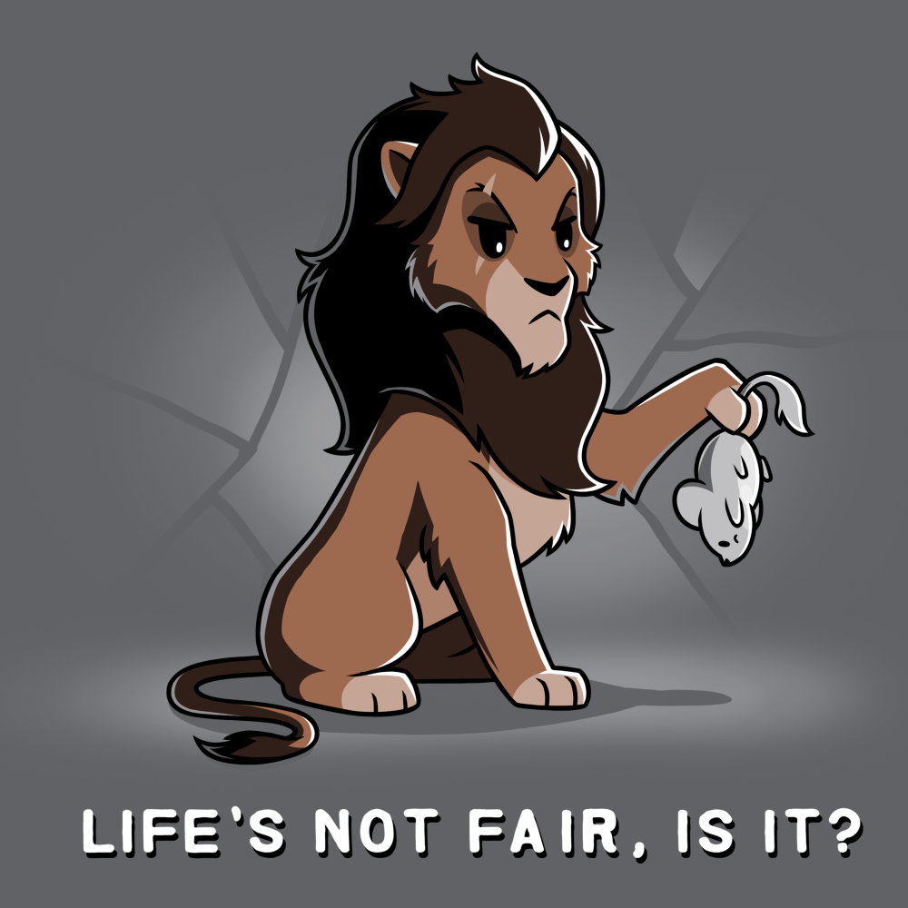 Life's Not Fair, Is It? t-shirt officially licensed charcoal Disney t-shirt featuring Scar from the Lion king looking displeased holding up a mouse in his paw