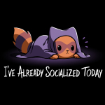 I've Already Socialized Today t-shirt TeeTurtle black t-shirt featuring a raccoon laying on the ground under a blanket with its head and tail popping out