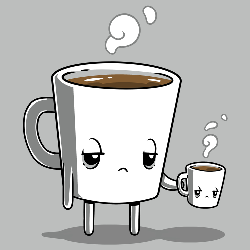 Tired Coffee silver t-shirt featuring a giant coffee cup with arms and legs with a tired expression that's full of brown coffee with steam coming out of its head holding a smaller version of it without arms and legs.