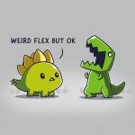 Weird Flex But Okay enamel pin